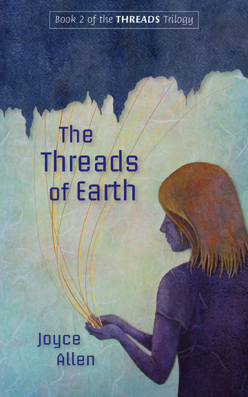 The Threads of Earth